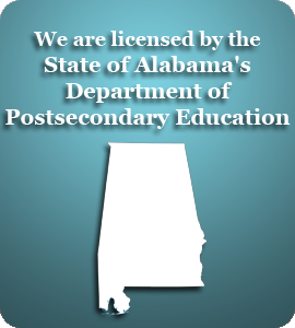 We are licensed by the State of Alabama's Department of Postsecondary Education